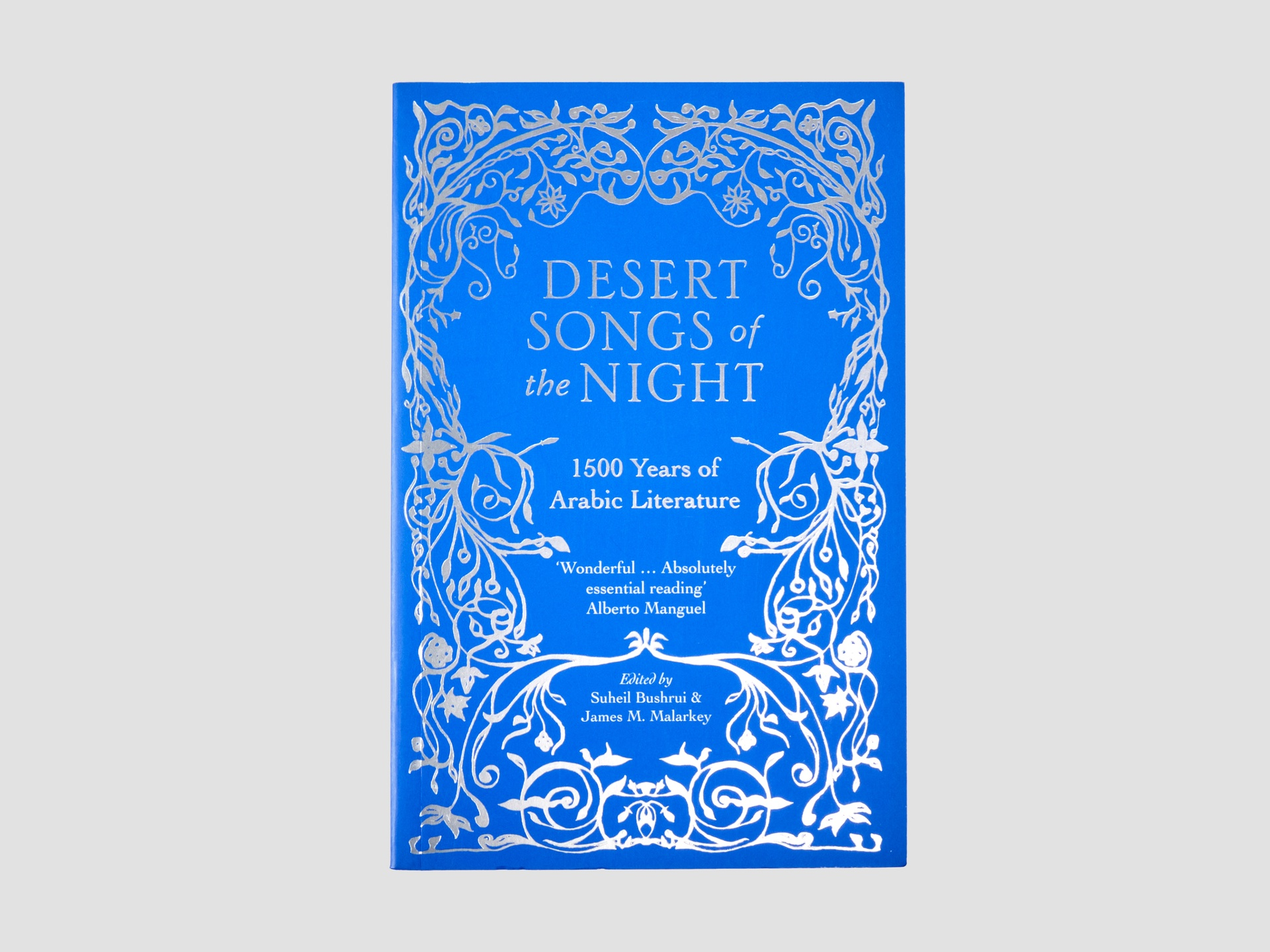 Desert Songs of the Night: 1500 Years of Arabic Literature