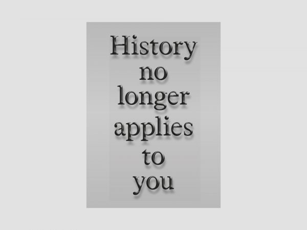 Age of You: History no longer applies to You – Postcard