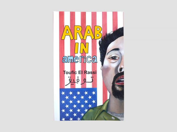 Arab in America : A True Story of Growing Up in America